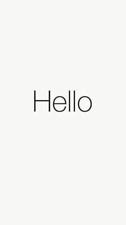 谁能给我一张苹果手机第一次开机白色壁纸上面写着hello的图片