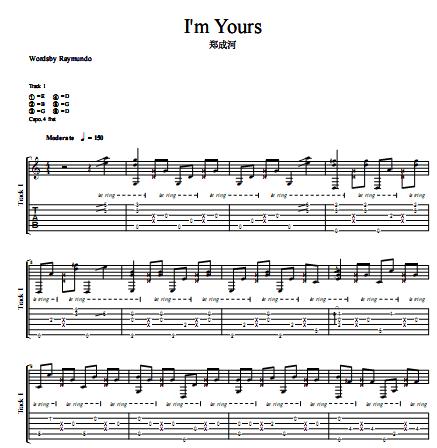 i am yours吉他原谱_I am yours的指弹吉他谱_百度知道